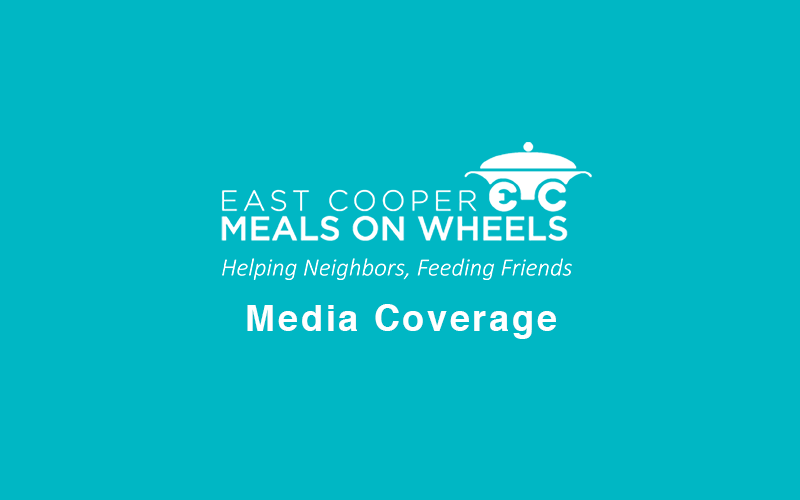 East Cooper Meals on Wheels Media Coverage
