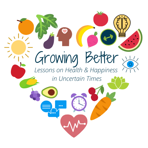 Join us for our Growing Better Series