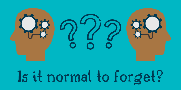 Is it normal to forget?